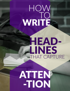 How To Write Headlines that Capture Attention